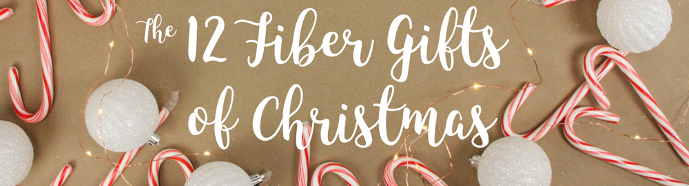 The 12 Fiber Gifts of Christmas